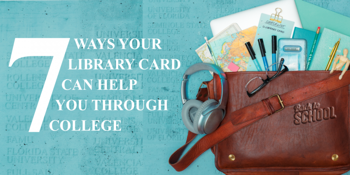 7 Ways Your Library Card Can Help You Through College
