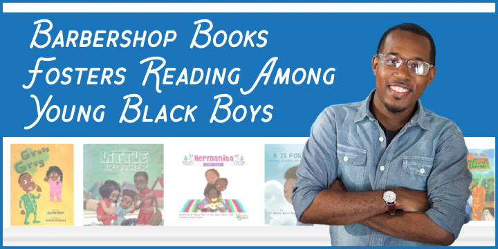 Barbershop Books Fosters Reading Among Young Black Boys