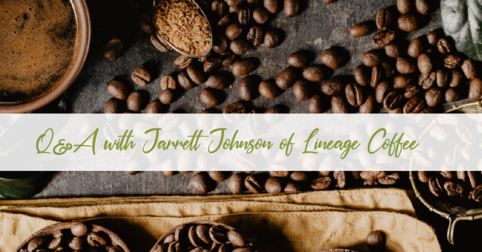 Q&A with Jarrett Johnson of Lineage Coffee