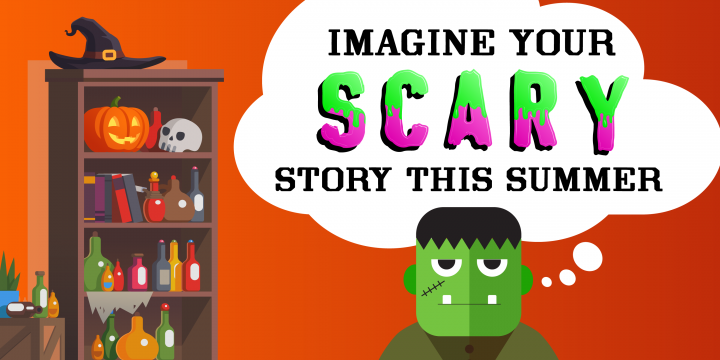 Imagine Your Scary Story This Summer