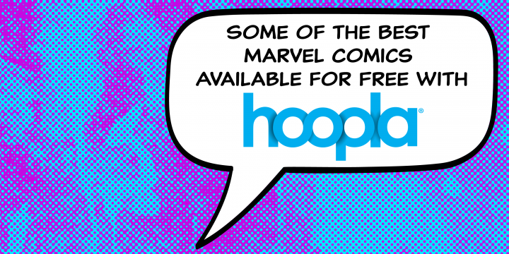 Some of the Best Marvel Comics Available for Free With Hoopla