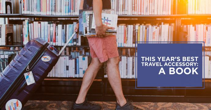 This Year's Best Travel Accessory: A Book