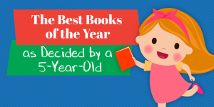 The Best Books of 2019, as Decided by a 5-year-old