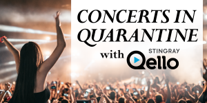Concerts in Quarantine with Stingray Qello