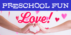 Preschool Fun: Love!
