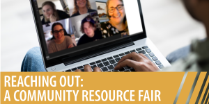 Reaching Out: A Community Resource Fair