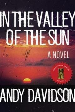 In the Valley of the Sun by Andy Davidson