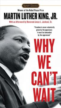 Why We Can't Wait by Dr. Martin Luther King Jr.
