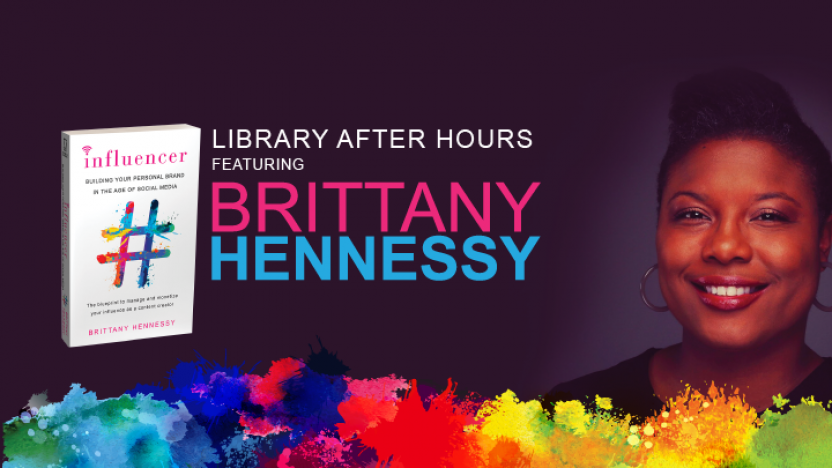 Library After Hours Featuring Brittany Hennessy